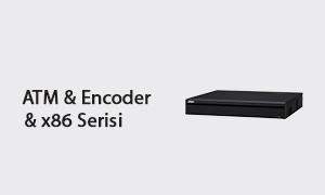ATM & Encoder & X86 Serisi