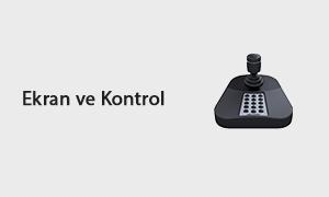 Ekran ve Kontrol