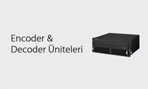 Encoder & Decoder Üniteleri