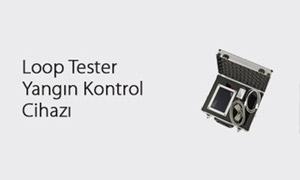 Loop Tester Yangın Kontrol