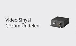 Video sinyal çözüm üniteleri